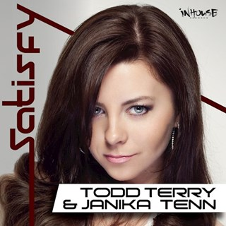 Satisfy by Todd Terry & Janika Tenn Download