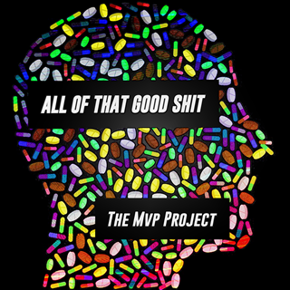 All Of That Good Shit by The Mvp Project Download