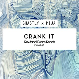 Crank It by Ghastly X Mija Download