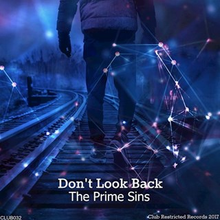 Dont Look Back by The Prime Sins Download