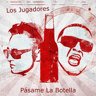 Pasame La Botella by Los Jugadores Download