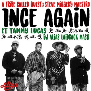 1nce Again by A Tribe Called Quest X Steve Miggedy Maestro Download
