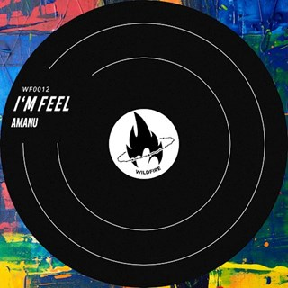 Im Feel by Amanu Download