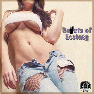 Bullets Of Ecstasy by Chuck Bedlam Download