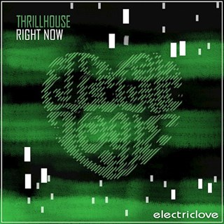 Right Now by Thrillhouse Download