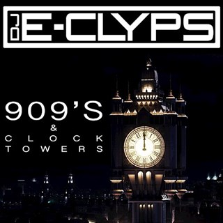 909S & Clock Towers by DJ E Clyps Download