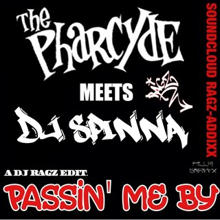 Passin Me By by Pharcyde X DJ Spinna Download