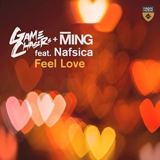 Feel Love by Game Chasers & Ming ft Nafsica Download
