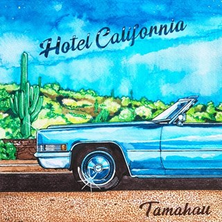 Hotel California by Tamahau Download