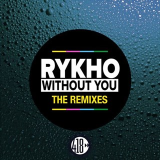 Without You by Rykho Download