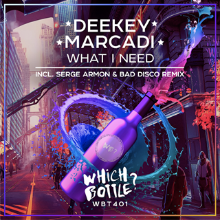 What I Need by Deekey & Marcadi Download