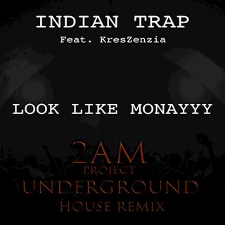 Look Like Monayyy by Indian Trap ft Kreszenzia Download
