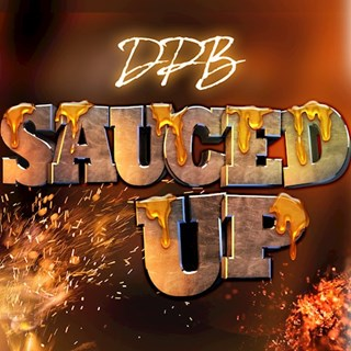 Sauced Up by Da Pretty Boyz Download