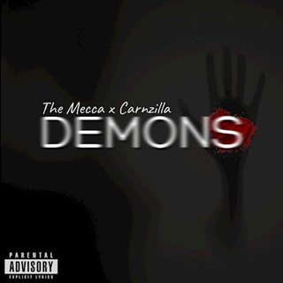 Demons by The Mecca X Carnzilla Download