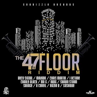 47th Floor Riddim by Seanizzle Download