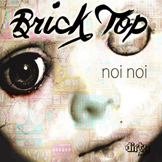 Noi Noi by Brick Top Download