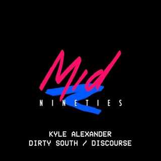 Dirty South by Kyle Alexander Download