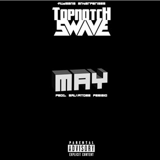 May by Topnotch Swave Download