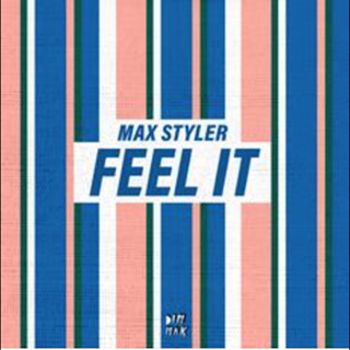 Feel It by Max Styler Download