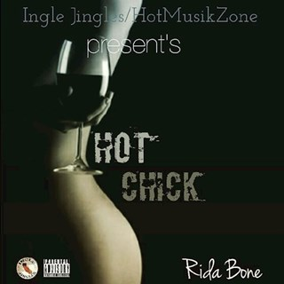 Hot Chick by Rida Bone Download