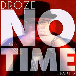 No Time by Droze Download