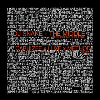 Middle by DJ Snake ft Bipolar Sunshine Download
