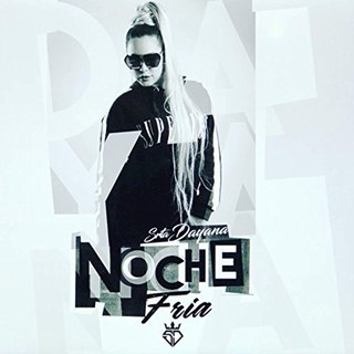 Noche Fria by Srta Dayana Download