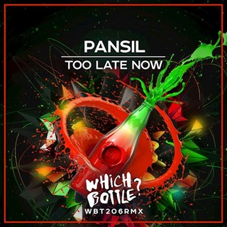 Too Late Now by Pansil Download