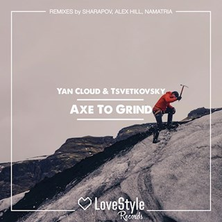 Axe To Grind by Yan Cloud & Tsvetkovsky Download