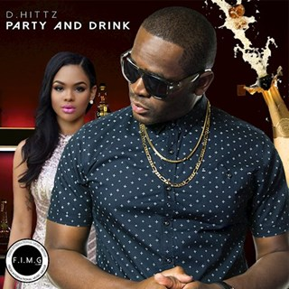 Party & Drink by D Hittz Download