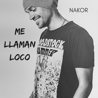 Me Llaman Loco by Nakor Download