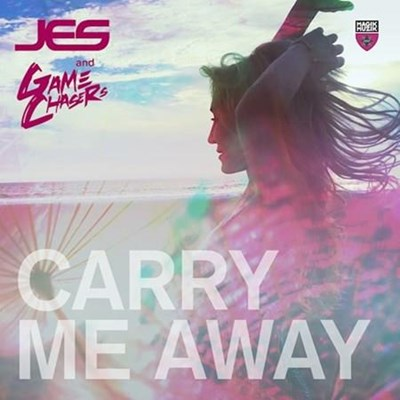 JES & Game Chasers - Carry Me Away (Original Mix)