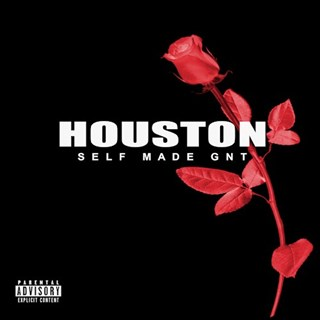 Houston by Self Made Gnt Download