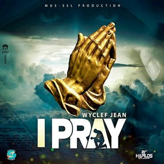 I Pray by Wyclef Jean Download