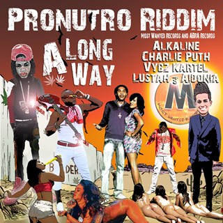 A Long Way by Alkaline, Charlie Puth, Vybz Kartel, Lustah & Aidonia Download