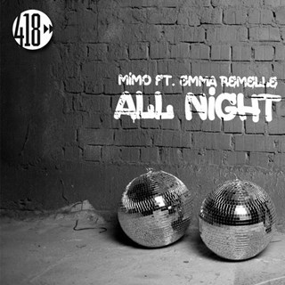 All Night by Mimo ft Emma Remelle Download