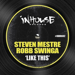 Like This by Steven Mestre & Robb Swinga Download