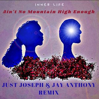 Aint No Mountain High Enough by Inner Life Download