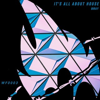 Its All About House by Biray Download